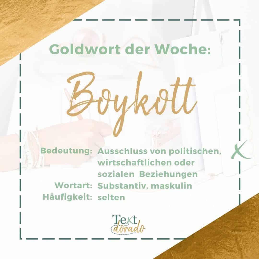 Boykott: Substantiv, maskulin, Bedeutung: Ausschluss von wirtschaftlichen, politischen oder sozialen Beziehungen