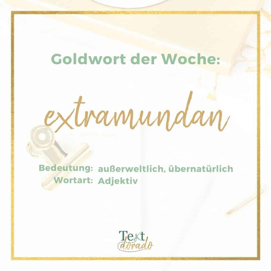 Extramundan bedeutet außerweltlich.