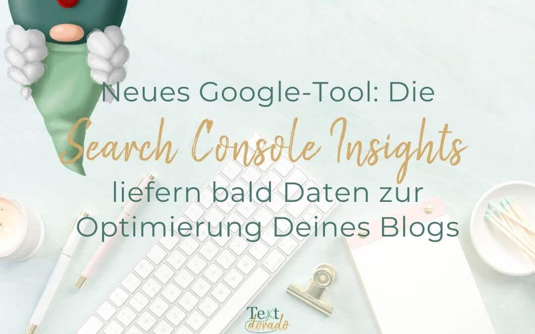Neues Google-Tool: Search Console Insights