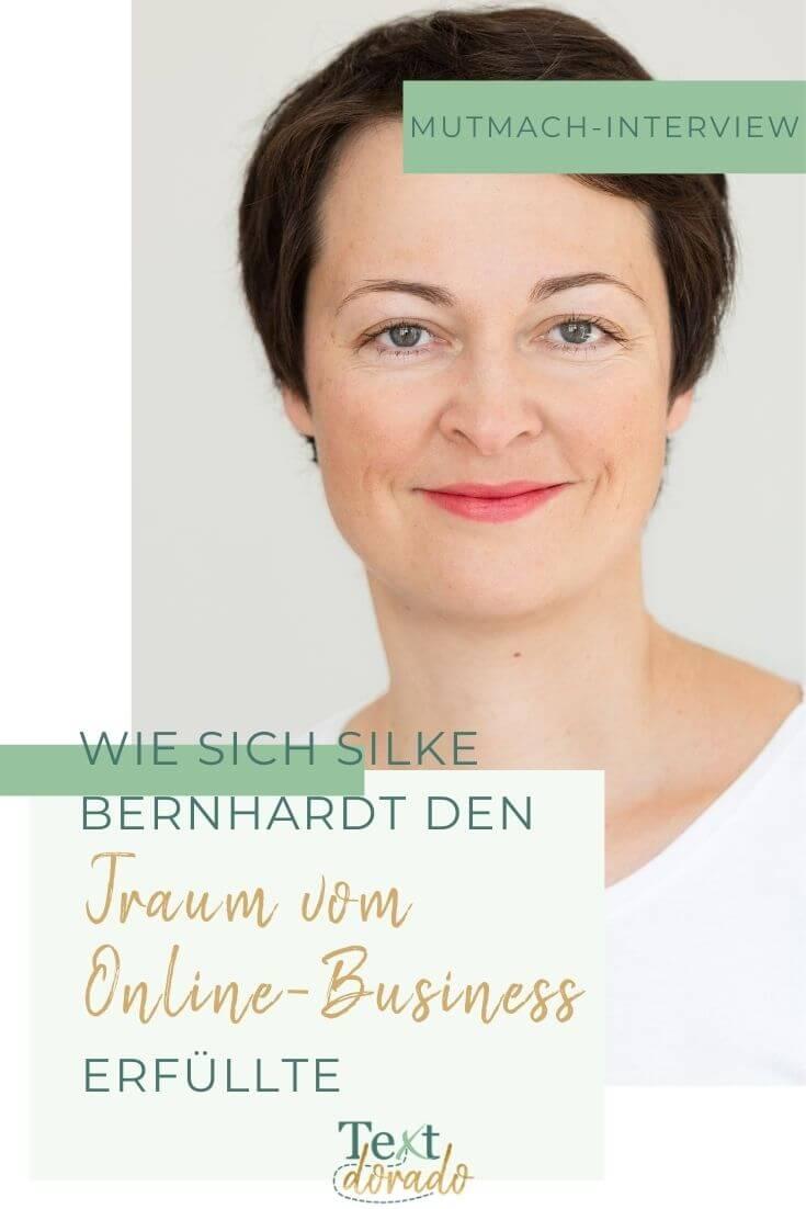 Wie sich Silke Bernhardt den Traum vom Online-Business erfüllte.