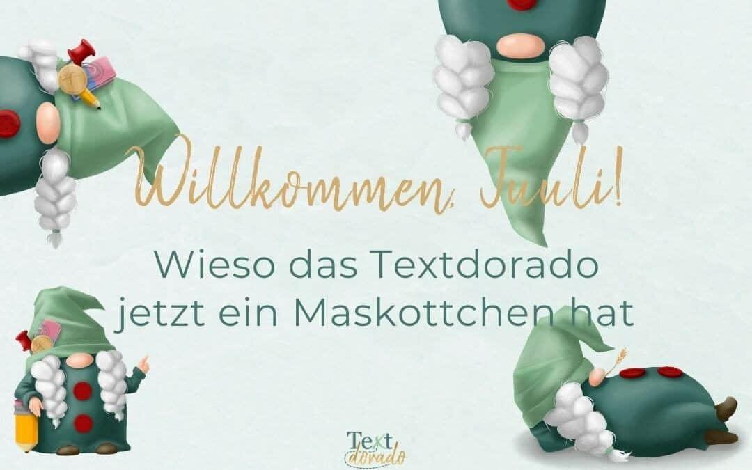 Willkommen, Tuuli! – Wieso das Textdorado jetzt ein Maskottchen hat
