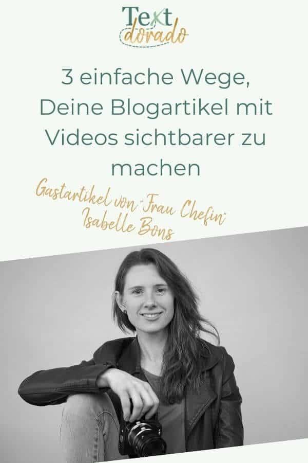 Grafik: Wie Du Blogartikel mit Videos sichtbarer machst