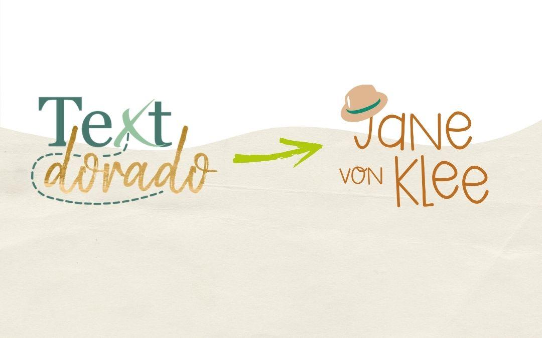 Wieso aus Textdorado nun Jane von Klee wird – und was sich hier verändert